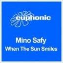 Mino Safy - When The Sun Smiles (Original Mix)