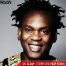 Dr.Alban - Its my life (PAAN Remix)