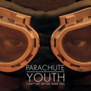 Parachute Youth - Can't Get Better Than This (Athson Remix)