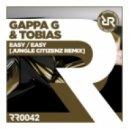 Gappa G & Tobias - Easy (Jungle Citizenz remix)
