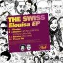 The Swiss - Elouisa