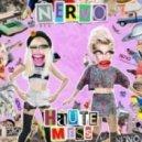 NERVO - Haute Mess (Extended Edit)