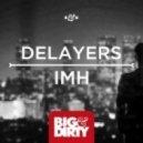 Delayers - IMH (Original Mix)
