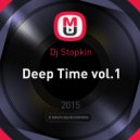 Dj Stopkin - Deep Time vol.1 ()