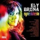 Ely Bruna - Never Ending Story (Original Mix)