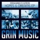 Demarkus Lewis - Hopes & Dreams