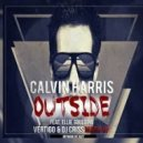Calvin Harris feat. Ellie Goulding - Outside (Vertigo & Dj Criss Mashup)
