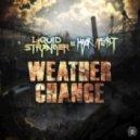 Liquid Stranger - Weather Change (Rekoil Remix)