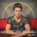 Peppe Roccaro DJ - Noche De Rumba (feat. Dago.H)