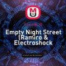 SoundLift - Empty Night Street  (Ramiro & Electroshock Remix)