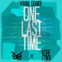 Ariana Grande - One Last Time (NIGHTOWLS & KOREFUNK Remix)