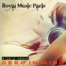 Royal Music Paris - Deep In Mind