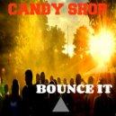 Candy Shop - Candy Man (Original Mix)