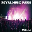 Royal Music Paris - Whoo