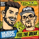 Mutantbreakz - Feel The Break (Wes Smith Dirty Juice Remix)