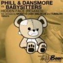 Babysitters, Phill & Dansmore - Hidden Face (Original Mix)