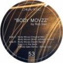 Rob Slac - Body Movzz (Nackt Remix)