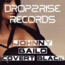 Johnny Bailo - Covert Black