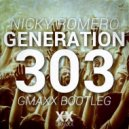 Nicky Romero - Generation 303 (GMAXX Bootleg)