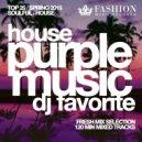 DJ Favorite - Purple House Music TOP 25 (Spring 2015 Mix)