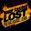 Roger Sanchez - Lost (Yam Nor, Mars3ll Remix)