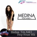 Medina - You  & I  (Dj Kapral Remix)