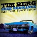 Tim Berg - Seek Bromance (Sam From Space Remix)