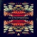 Yestermorrow - Quantum Hologram