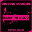 Giorgio Rodgers - Inside The Disco (Original Mix)