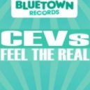 CEVs - Feel The Real (Jack Kerouak Remix)