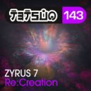 Zyrus 7 - Recreation (Original mix)