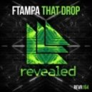 FTampa - That Drop (Original Mix)
