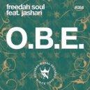 Freedah Soul, Jashari - O.B.E. Feat. Jashari (Original Mix)