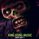 King Kong  - Night Vote