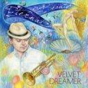 Velvet Dreamer - Midnight Lilies (Original mix)