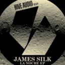 James Silk - La Noche (Original mix)