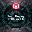 Bovari Alex - Tech House (MIX 04\'15)