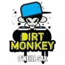 Dirt Monkey - Bom Bom (Original Mix)