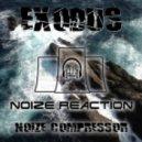 Noize Compressor - Exodus (Original Mix)