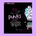 ED - Punks&Bass (Live)