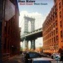 Stan Kolev - East Coast, West Coast (West Coast Mix)