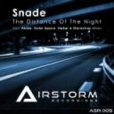 Snade - The Distance Of The Night