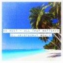 De Nuit  -  All That Mattered (DJ Aristocrat Remix)