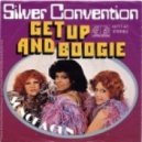 Silver Convention - Get up and Boogie (Discofire Tech Mix)