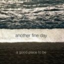 Another Fine Day - And Dream of Seals (Original mix)