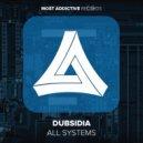Dubsidia -  All Systems (Original mix)