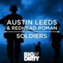 Austin Leeds & Redhead Roman - Soldiers (Original Mix)