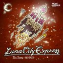 Luna City Express - I Don't Think So (Sidney Charles Remix)
