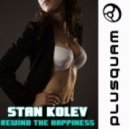 Stan Kolev - Rewind The Happiness (Original Mix)