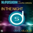 N Fusion Feat. Laura Green - In The Night (Soulshaker Remix)